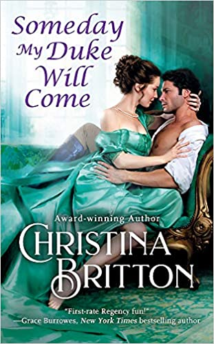 The cover of Someday My Duke Will Come by Christina Britton