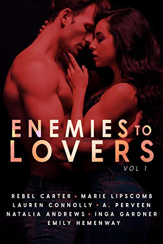 Cover art for Enemies to Lovers: A Steamy Romance Anthology Vol 1