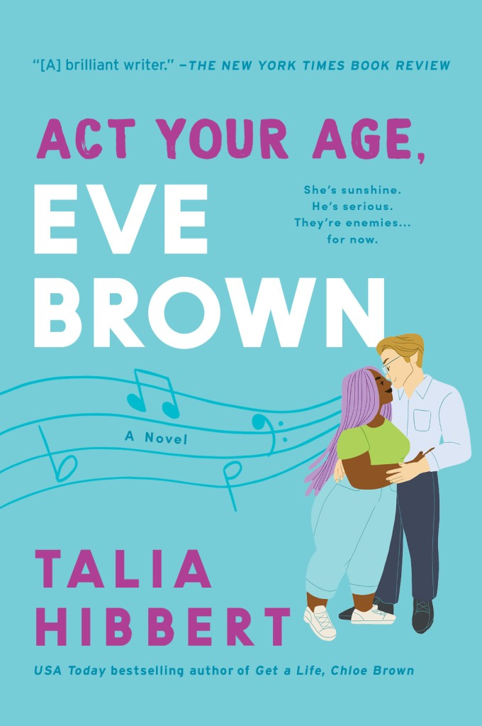 Cover art for Act Your Age, Eve Brown by Talia Hibbert