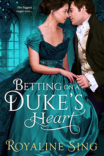 Cover art for Betting on a Duke's Heart by Royaline Sing